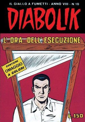 Diabolik anno VIII n. 10: Lora dellesecuzione  by  Angela Giussani