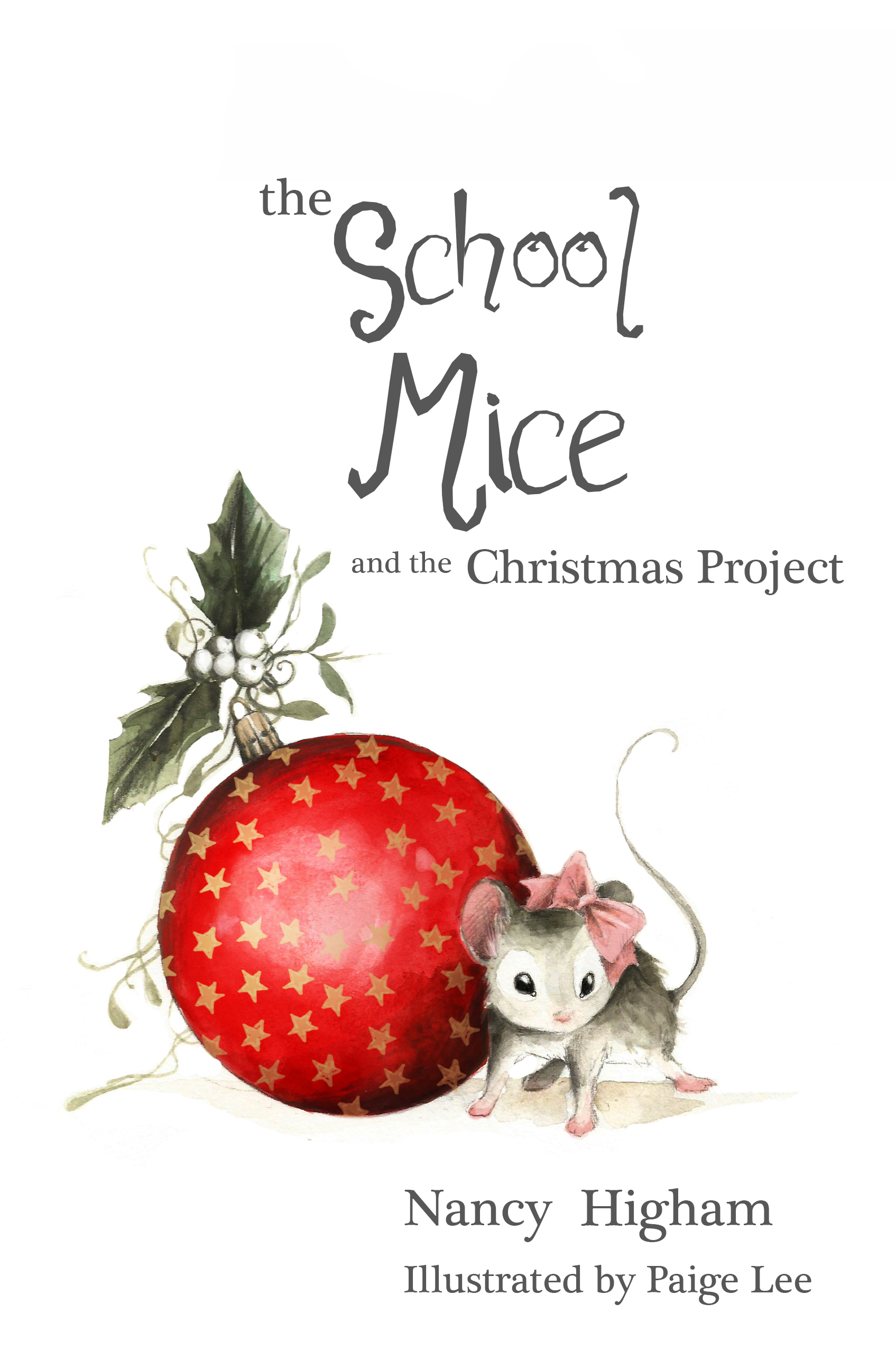 The School Mice and the Christmas Project  by  Nancy Higham