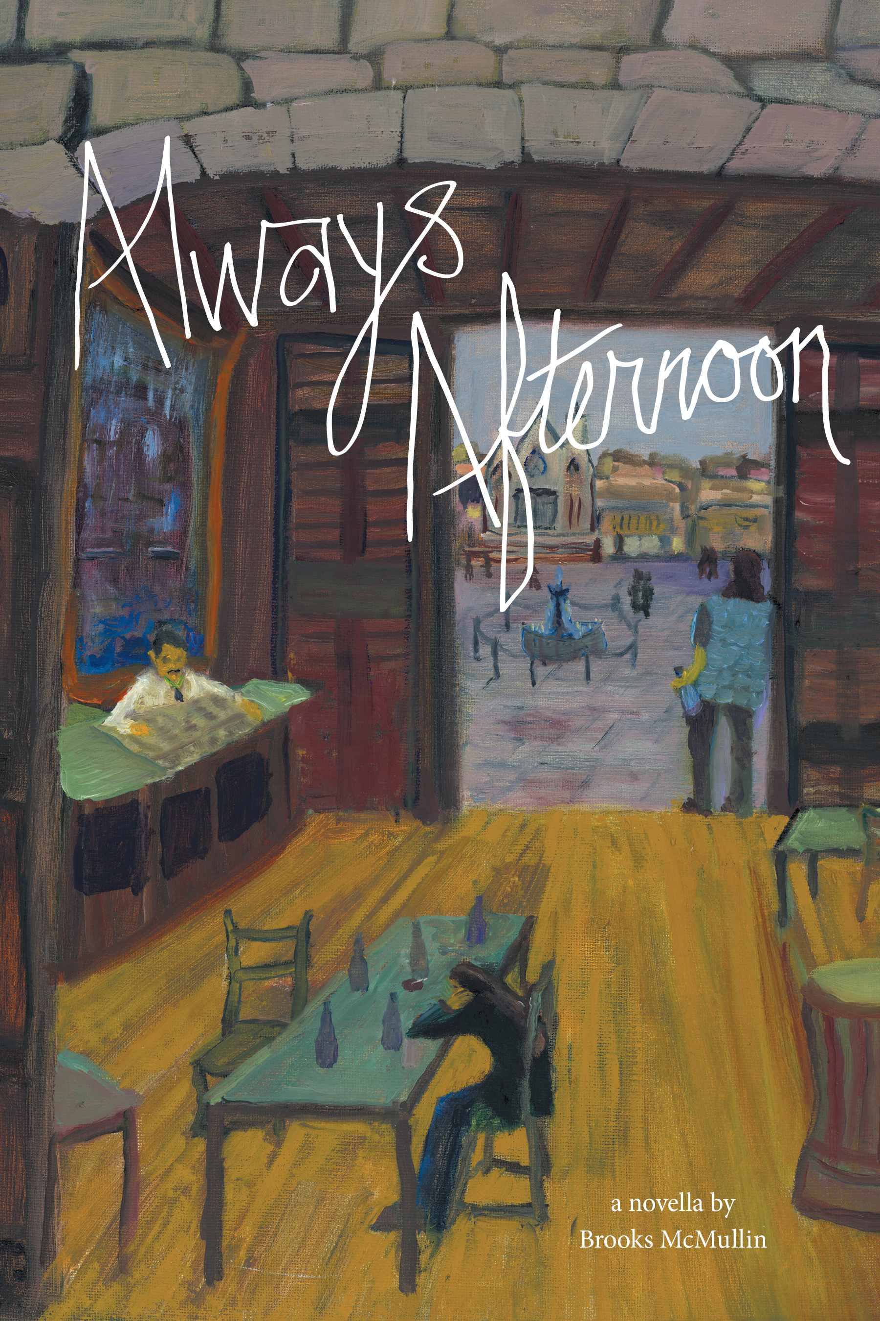 Always Afternoon  by  Brooks McMullin
