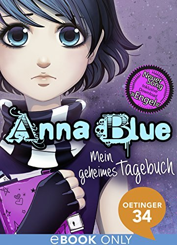Anna Blue. Mein geheimes Tagebuch Anna Blue