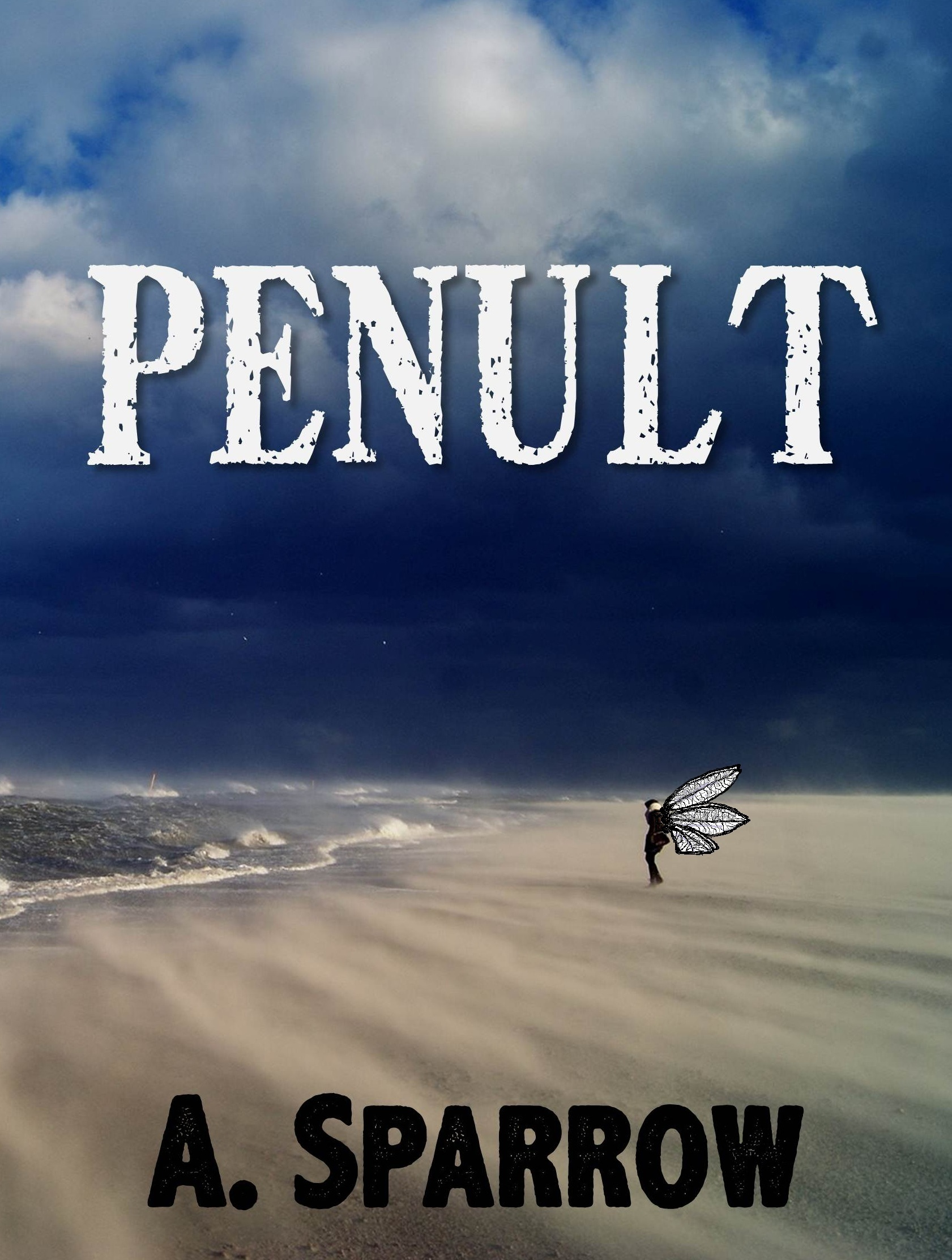 Penult (Book Four of The Liminality) A. Sparrow