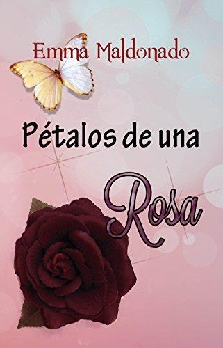 Pétalos de una Rosa Emma Maldonado