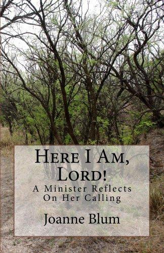 Here I Am, Lord! Joanne Blum