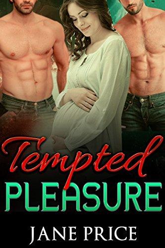 ROMANCE: MENAGE: TEMPTED PLEASURE (Threesome Alpha Male MMF Pregnancy Romance) Jane Price