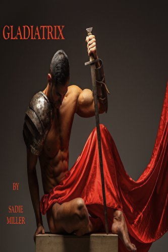 Gladiatrix Sadie Miller