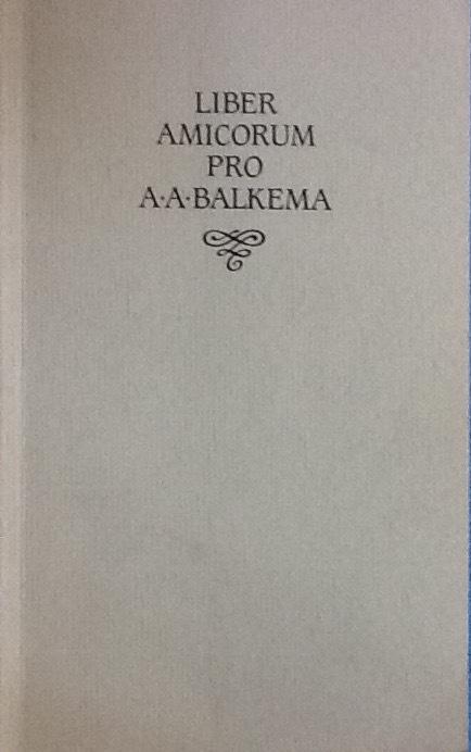Liber amicorum pro A.A. Balkema  by  P.E. Westra et al