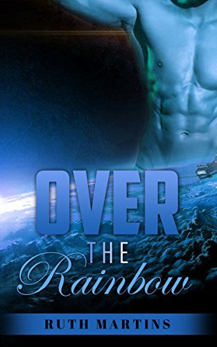 ROMANCE: Over the Rainbow  by  Ruth Martins