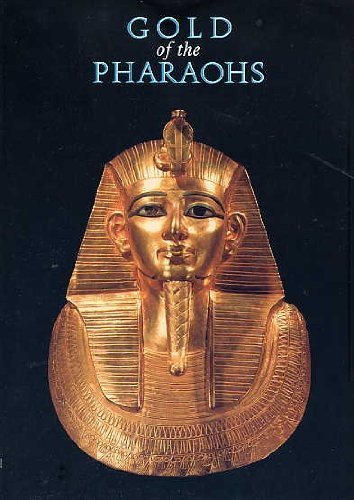 Gold of the Pharaohs: Catalogue of the Exhibition of Treasures from Tanis Herbert Coutts
