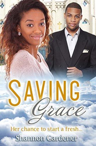 Saving Grace: A Christian African American Marriage Romance Shannon Gardener