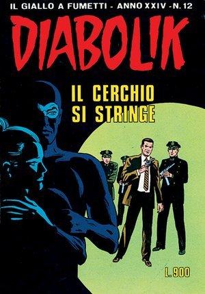 Diabolik anno XXIV n. 12: Il cerchio si stringe  by  Angela Giussani