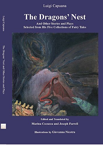 The Dragons Nest and Other Stories and Plays Selected from His Five Collections of Fairy Tales  by  Luigi Capuana