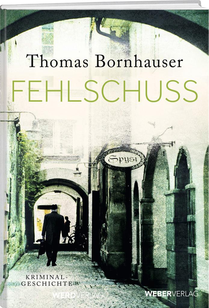 Fehlschuss Thomas Bornhauser