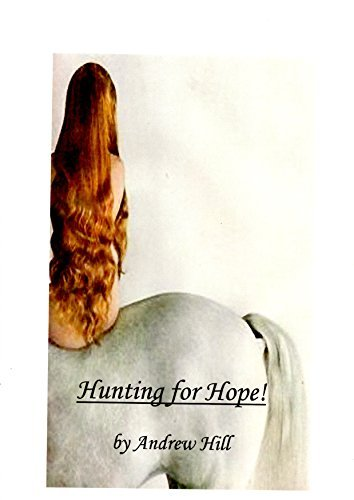 Hunting for Hope!  by  Andrew Hill