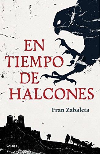 En tiempo de halcones Fran Zabaleta