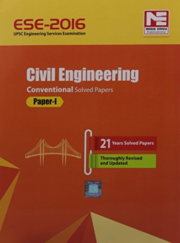 ESE-2016: Civil Engineering Conventional Solved Paper I  by  Made Easy Team