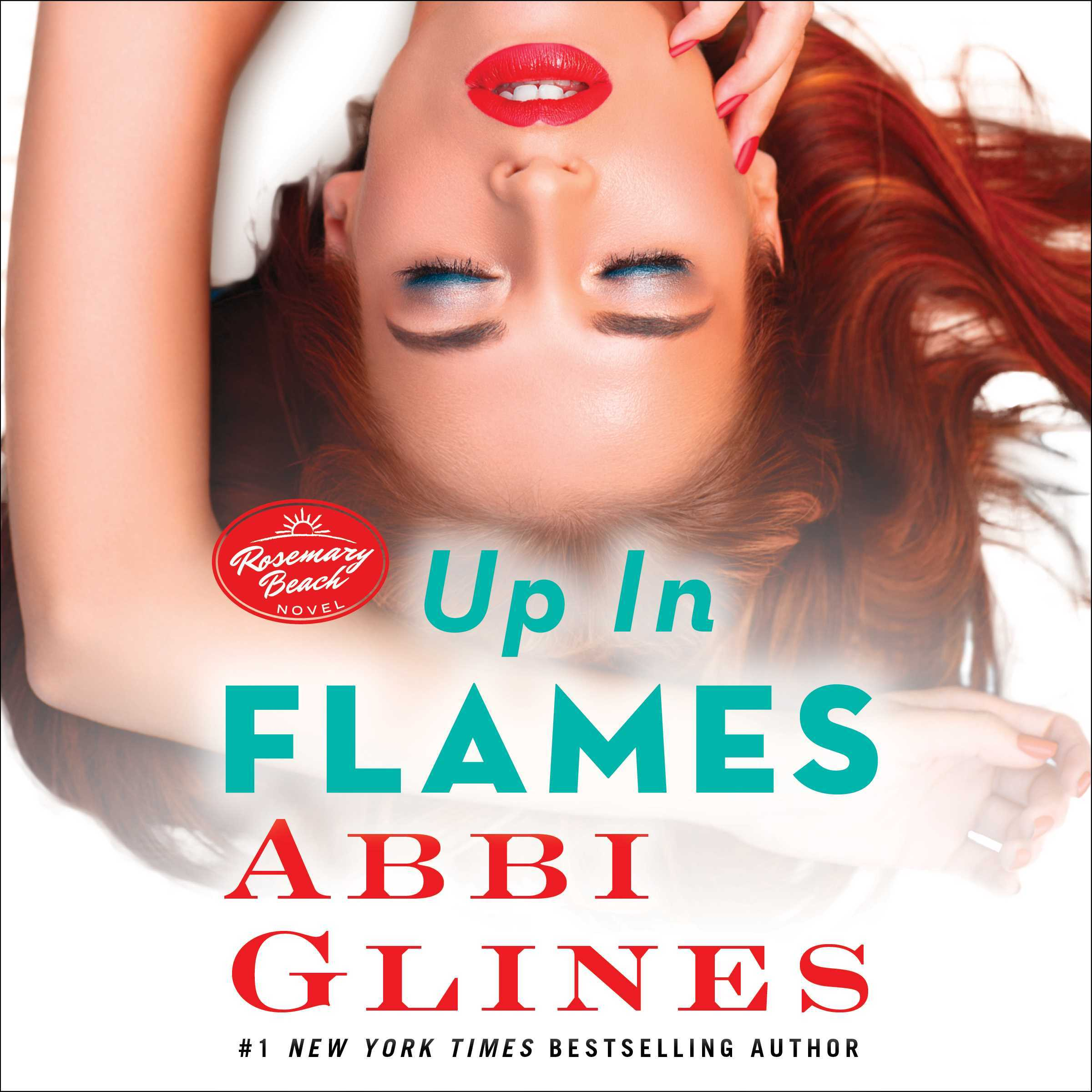 Up In Flames (Rosemary Beach #13)  by  Abbi Glines