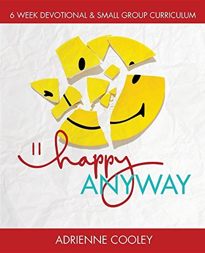 Happy ANYWAY  by  Adrienne Cooley