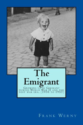 The Emigrant (Germany Book 1)  by  Frank Werny
