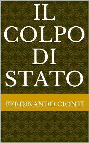 IL COLPO DI STATO Ferdinando Cionti