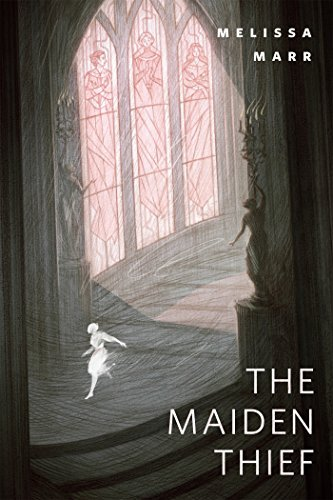 The Maiden Thief: A Tor.Com Original  by  Melissa Marr