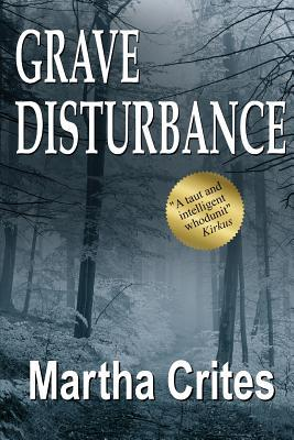 Grave Disturbance: A Pacific Northwest Mystery  by  Martha Crites