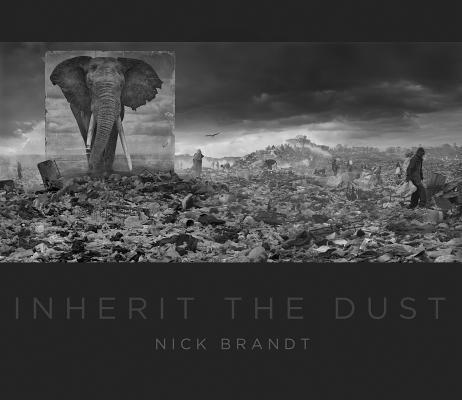 Nick Brandt: Inherit the Dust Nick Brandt