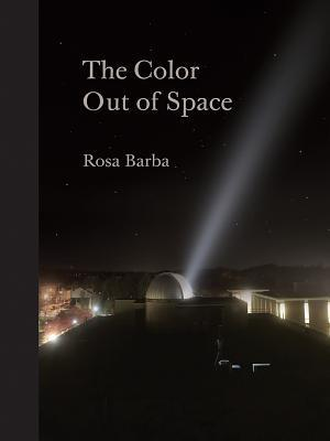 Rosa Barba: The Color Out of Space Karen Kelly