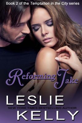 Reforming Jake Leslie Kelly