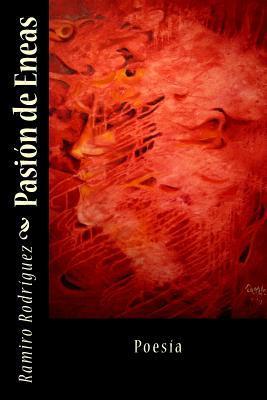 Pasion de Eneas  by  Ramiro Rodriguez