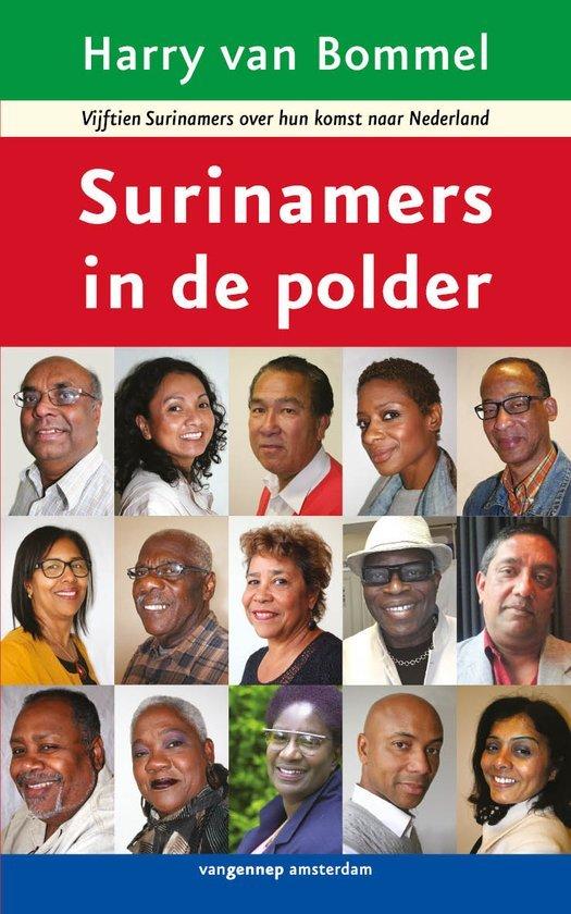 Surinamers in de polder  by  Harry Van Bommel