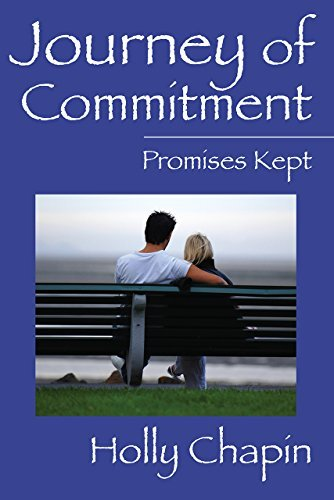 Journey of Commitment: Promises Kept Holly Chapin