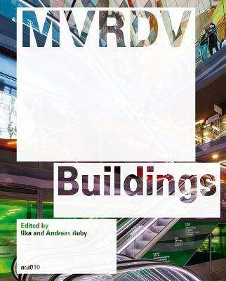 MVRDV Buildings: Updated Edition Ilka Ruby
