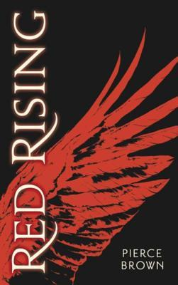 Red Rising - Livre 1 - Red Rising  by  Pierce Brown