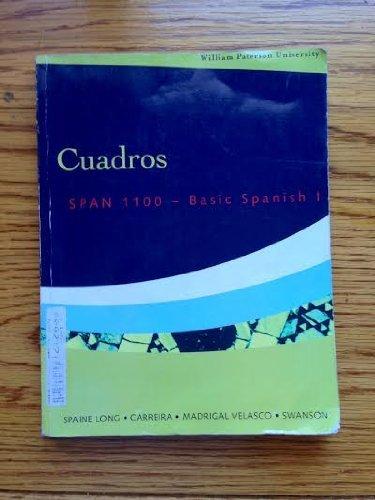 Cuadros (Span 1100 - Basic Spanish ACP for William Paterson University) Carreira, Madrigal Velasco, Swanson Spaine Long