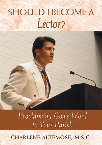 Should I Become a Lector?  by  Charlene Altemose MSC