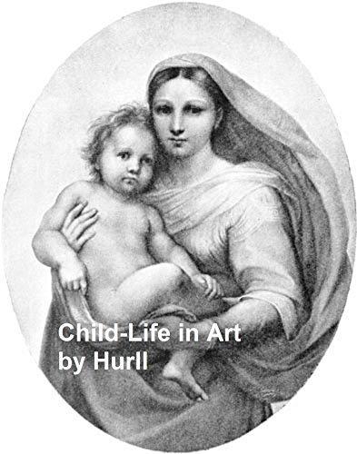 Child-Life in Art Estelle M. Hurll
