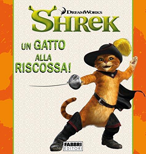 Shrek: Un gatto alla riscossa! - Storie di amicizia  by  Various