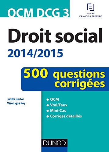 QCM DCG 3 - Droit social 2014/2015 - 2e éd. : En 500 questions  by  Judith Hector-Danière