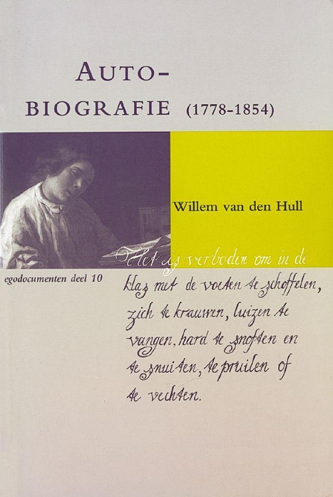 Autobiografie (1778-1854)  by  Willem van den Hull