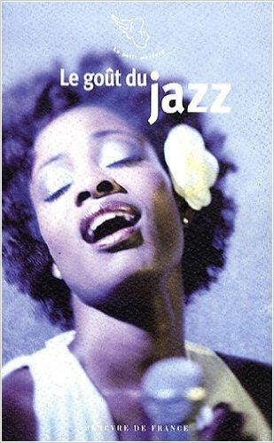 Le Goût Du Jazz  by  Franck Médioni