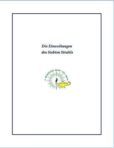 Die Einweihungen des Siebten Strahls  by  Werner Schroeder