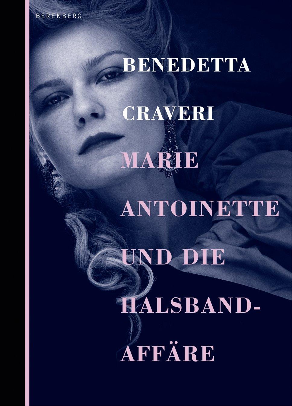 Marie Antoinette und die Halsbandaffäre  by  Benedetta Craveri