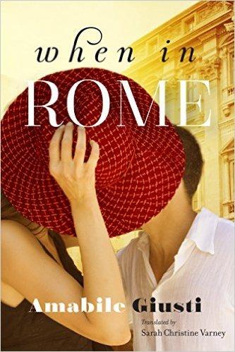 When in Rome Amabile Giusti