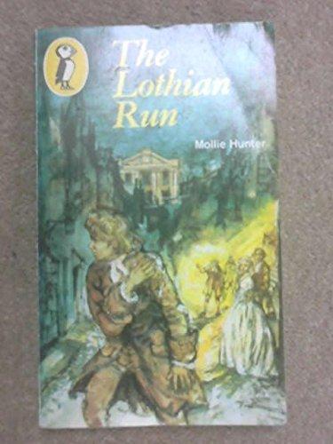 Lothian Run (Puffin Books)  by  Mollie Hunter