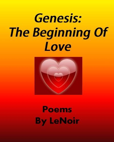 Genesis:The Beginning Of Love  by  Lawrence LeNoir