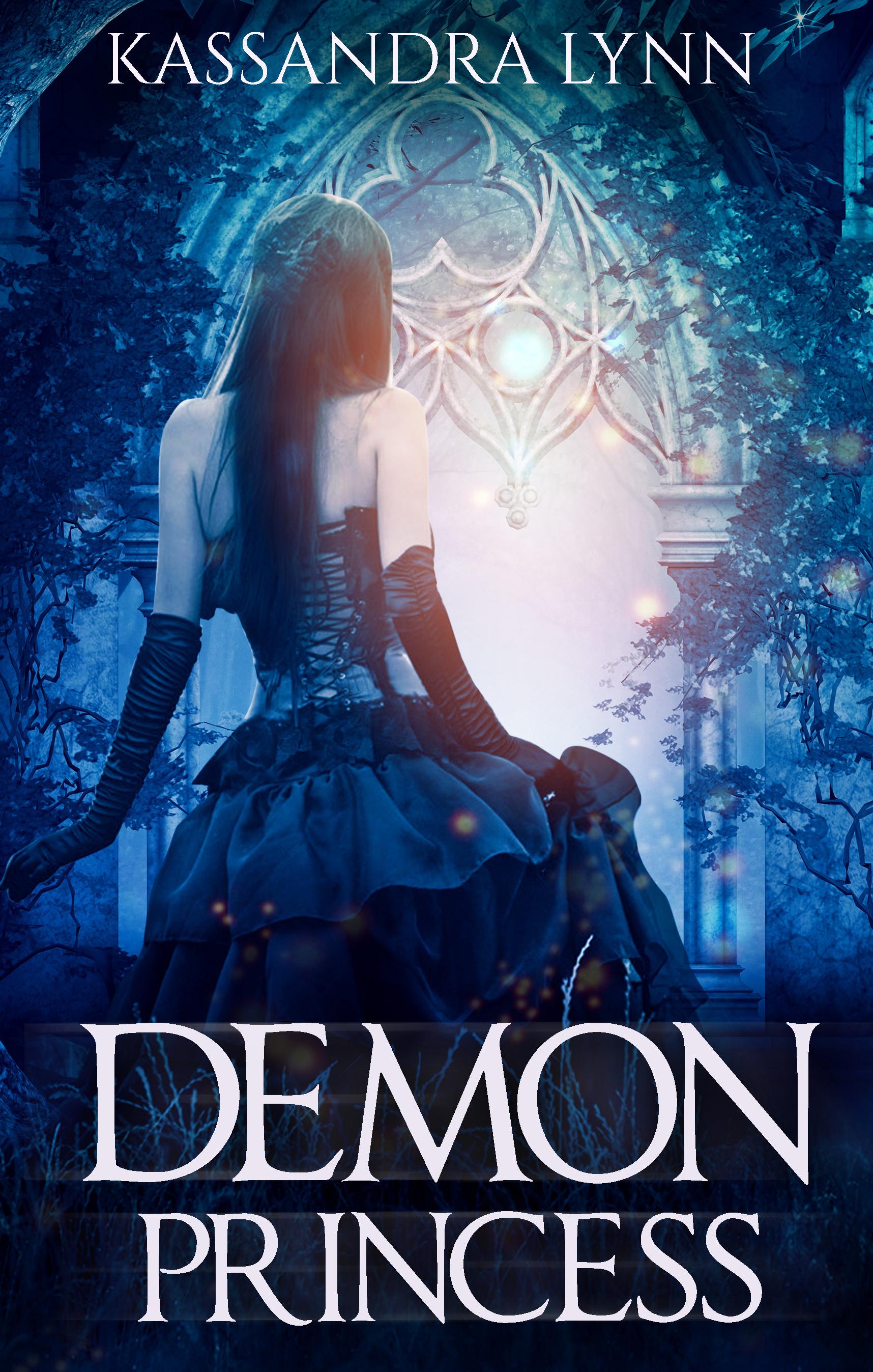 Demon Princess (Demon Kingdom Fairy Tales #1) Kassandra Lynn