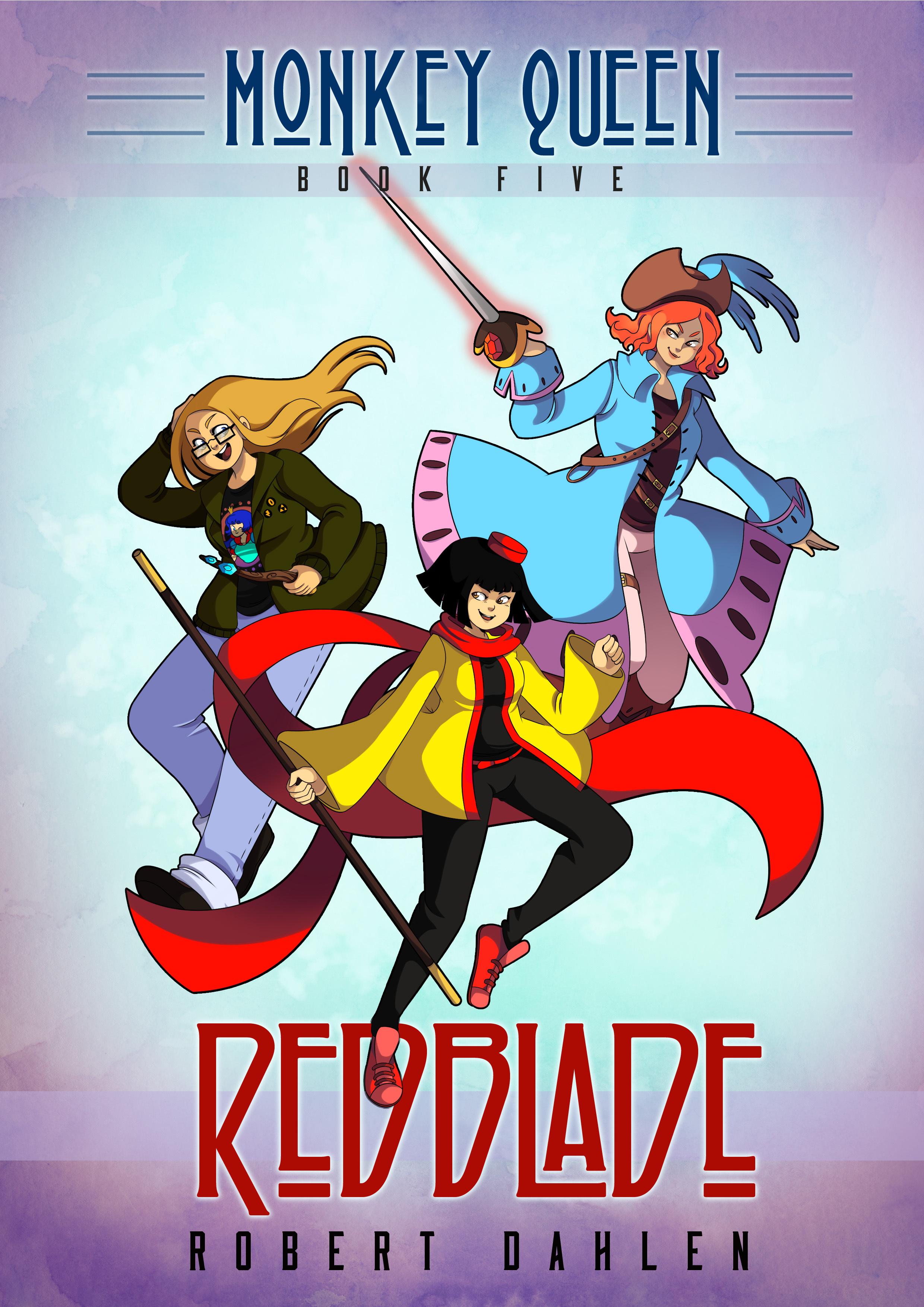 Redblade (Monkey Queen, #5)  by  Robert Dahlen