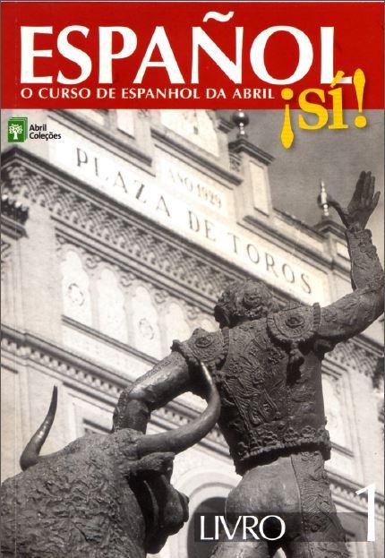 Español ¡Sí! Libro 1 Abril Coleções