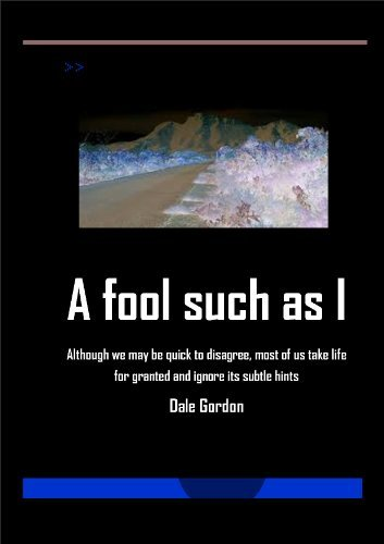 A fool such as I Dale Gordon
