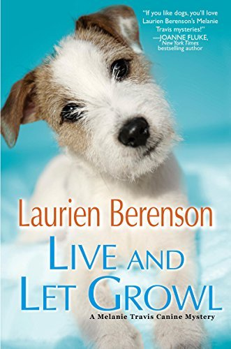 Live and Let Growl (A Melanie Travis Mystery Book 19)  by  Laurien Berenson